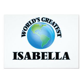 World's Greatest Isabella 5x7 Paper Invitation Card