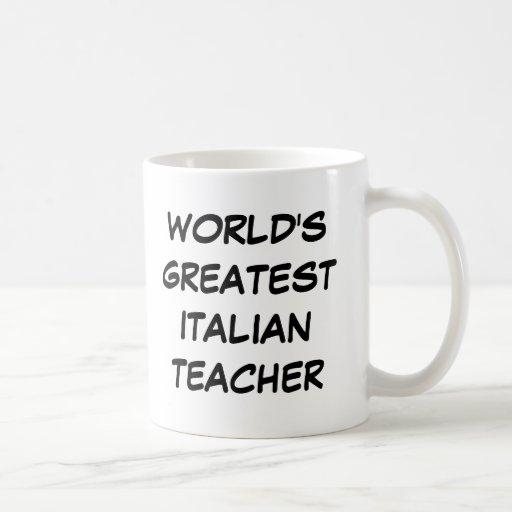 """World's Greatest Italian Teacher"" Mug"
