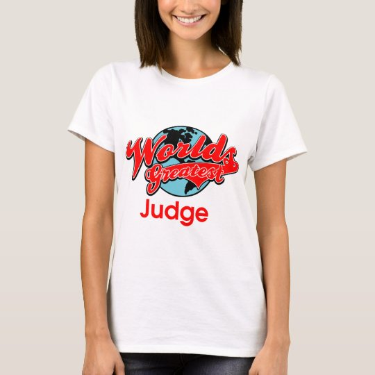 World's Greatest Judge T-Shirt