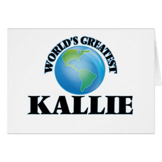 World's Greatest Kallie Stationery Note Card