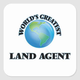 World's Greatest Land Agent Square Sticker