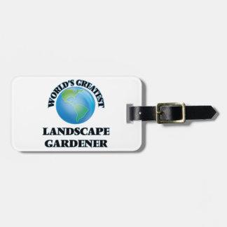 World's Greatest Landscape Gardener Travel Bag Tags