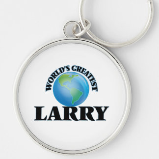 World's Greatest Larry Key Chains