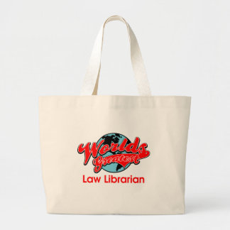World's Greatest Law Librarian Large Tote Bag