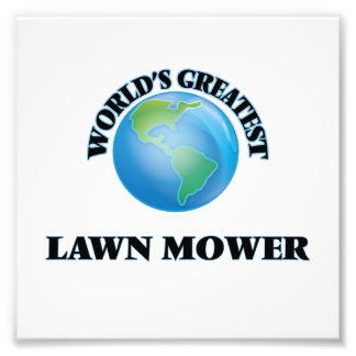 World's Greatest Lawn Mower Photograph