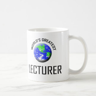 World's Greatest Lecturer Coffee Mug