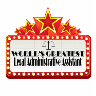 World's Greatest Legal Administrative Assistant Statuette