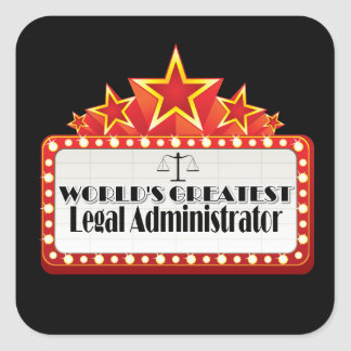 World's Greatest Legal Administrator Square Sticker