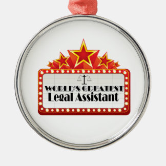 World's Greatest Legal Assistant Metal Ornament