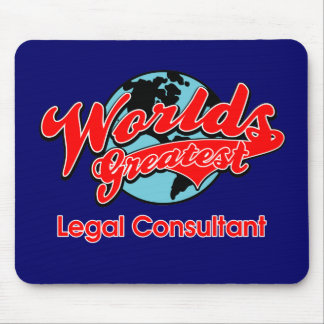World's Greatest Legal Consultant Mouse Pad