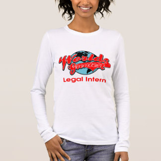 World's Greatest Legal Intern Long Sleeve T-Shirt