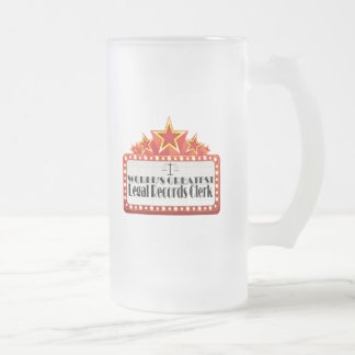 World's Greatest Legal Records Clerk Frosted Glass Beer Mug