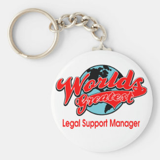 World's Greatest Legal Support Manager Basic Round Button Keychain