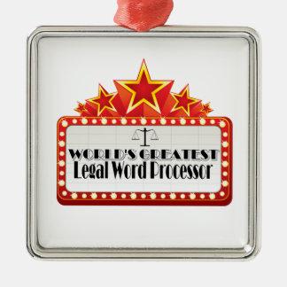 World's Greatest Legal Word Processor Metal Ornament