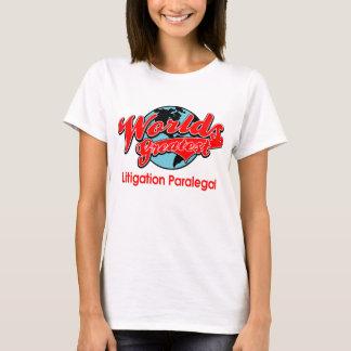 World's Greatest Litigation Paralegal T-Shirt