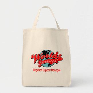World's Greatest Litigation Support Manager Tote Bag