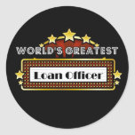 World's Greatest Loan Officer Classic Round Sticker