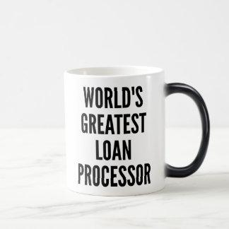 Worlds Greatest Loan Processor Magic Mug