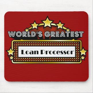 World's Greatest Loan Processor Mouse Pad