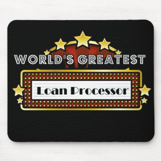 World's Greatest Loan Processor Mouse Pad