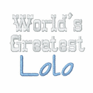 World's Greatest  Lolo Embroidered Jackets