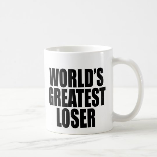 World's Greatest Loser Coffee Mug