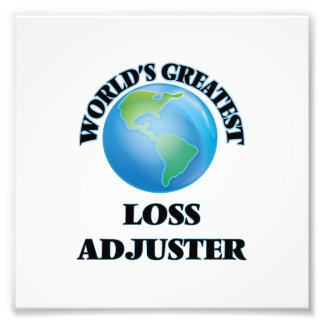 World's Greatest Loss Adjuster Photo