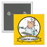 WORLDS GREATEST LUNCH LADY CARTOON PINBACK BUTTON
