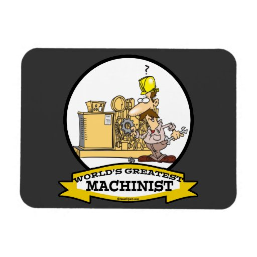 WORLDS GREATEST MACHINIST MEN CARTOON RECTANGLE MAGNET