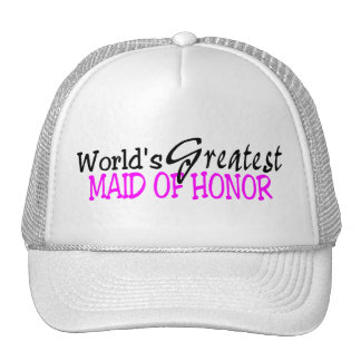 Worlds Greatest Maid Of Honor Pink Black Trucker Hat