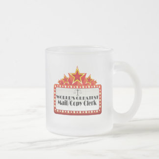 World's Greatest Mail Copy Clerk Frosted Glass Coffee Mug