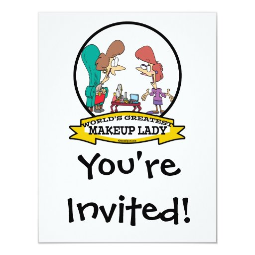 WORLDS GREATEST MAKEUP LADY WOMEN CARTOON 4.25X5.5 PAPER INVITATION CARD