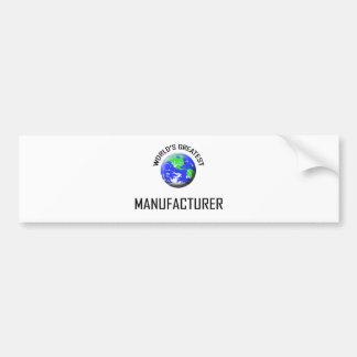 World's Greatest Manufacturer Bumper Sticker