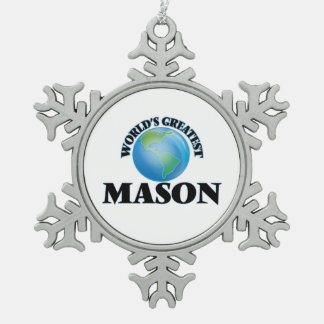 World's Greatest Mason Snowflake Pewter Christmas Ornament