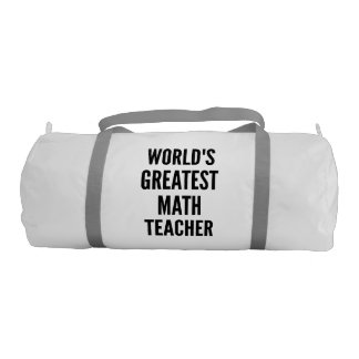 Worlds Greatest Math Teacher Gym Duffle Bag