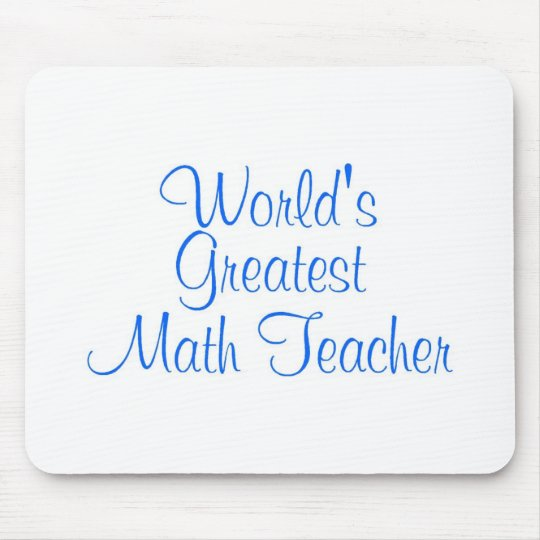 Worlds Greatest Math Teacher Mouse Pad