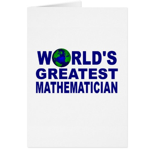 World's Greatest Mathematician Greeting Cards