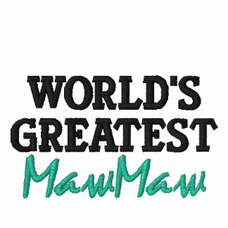 World's Greatest MawMaw Embroidered Hoodie