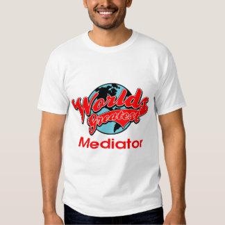 World's Greatest Mediator Tee Shirt