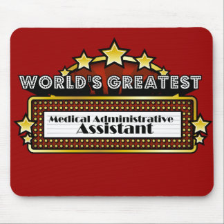 World's Greatest Medical Administrative Assistant Mouse Pad