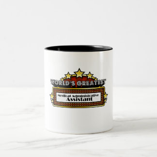 World's Greatest Medical Administrative Assistant Two-Tone Coffee Mug