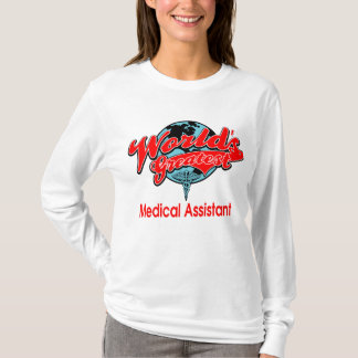 World's Greatest Medical Assistant T-Shirt