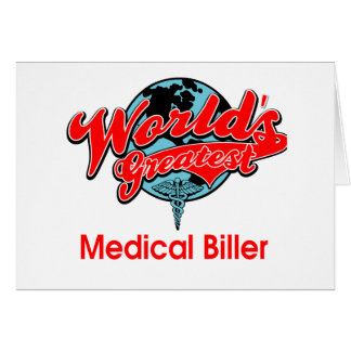 World's Greatest Medical Biller Card