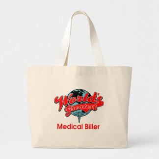 World's Greatest Medical Biller Large Tote Bag