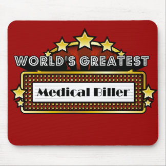 World's Greatest Medical Biller Mouse Pad
