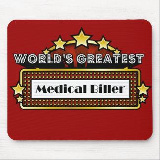 World's Greatest Medical Biller Mouse Pad