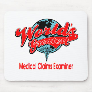 World's Greatest Medical Claims Examiner Mouse Pad