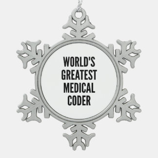 Worlds Greatest Medical Coder Snowflake Pewter Christmas Ornament