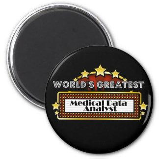 World's Greatest Medical Data Analyst 2 Inch Round Magnet