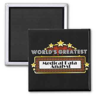 World's Greatest Medical Data Analyst 2 Inch Square Magnet